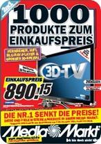Neues Prospekt Haushaltsgeräte, Fernseher, 3D - Media Markt Einkaufspreise