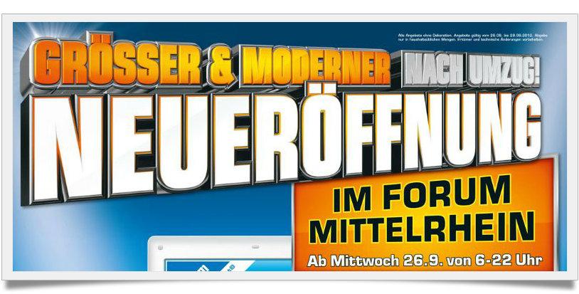Angebote zur Neueröffnung - Saturn Koblenz - Forum Mittelrhein