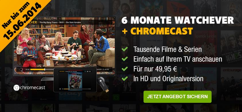 watchever-6monate-für-50-euro-mit-chromcast