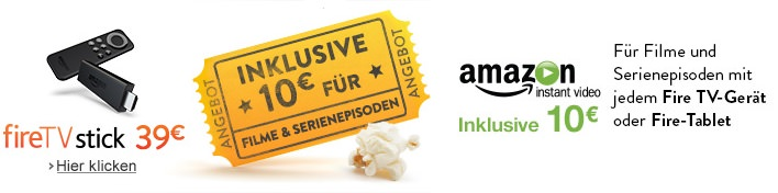 amazon-fire-tv-stick-box-tablet-10-euro-guthaben-filme-serien