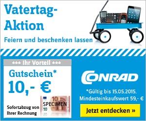 conrad-vatertag-10-euro-gutschein-werkzeug-elektronik-mai-2015