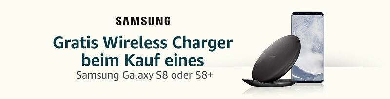 Gratis Wireless Charger Samsung S8 und S8+