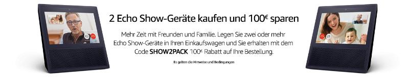 Amazon Echo Show Gutschein - 2 kaufen 100 Euro sparen - Gutschein