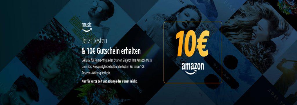 Amazon 10 € Gutschein für Prime-Kunden die Music Unlimited testen