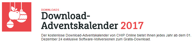 Nochmal viele Download Vollversionen gratis - Chip Adventskalender