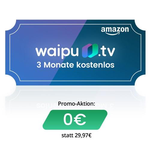 waipu.tv - Kostenlos Gutschein für 3 Monate fernsehen bei Amazon