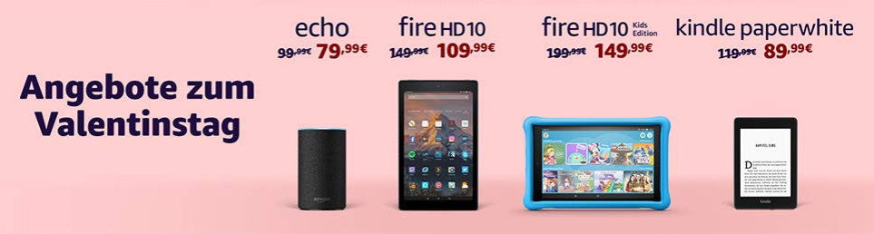Amazon Angebote zum Valentinstag - Amazon Echo, Fire Tablets, Kindle Paperwhite eReader