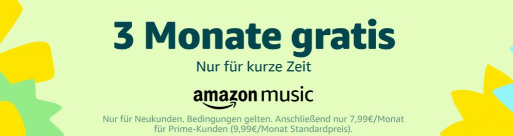 Amazon - 3 Monate Amazon Music Unlimited kostenlos