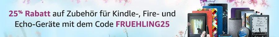 Amazon Gutschein - FRUEHLING2019- 25% Rabatt auf Zubehör für Amazon Geräte wie Fire TV, Echo oder Kindle Paperwhite