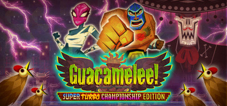 Guacamelee! Super Turbo Championship Edition - Steam - Games kostenlos