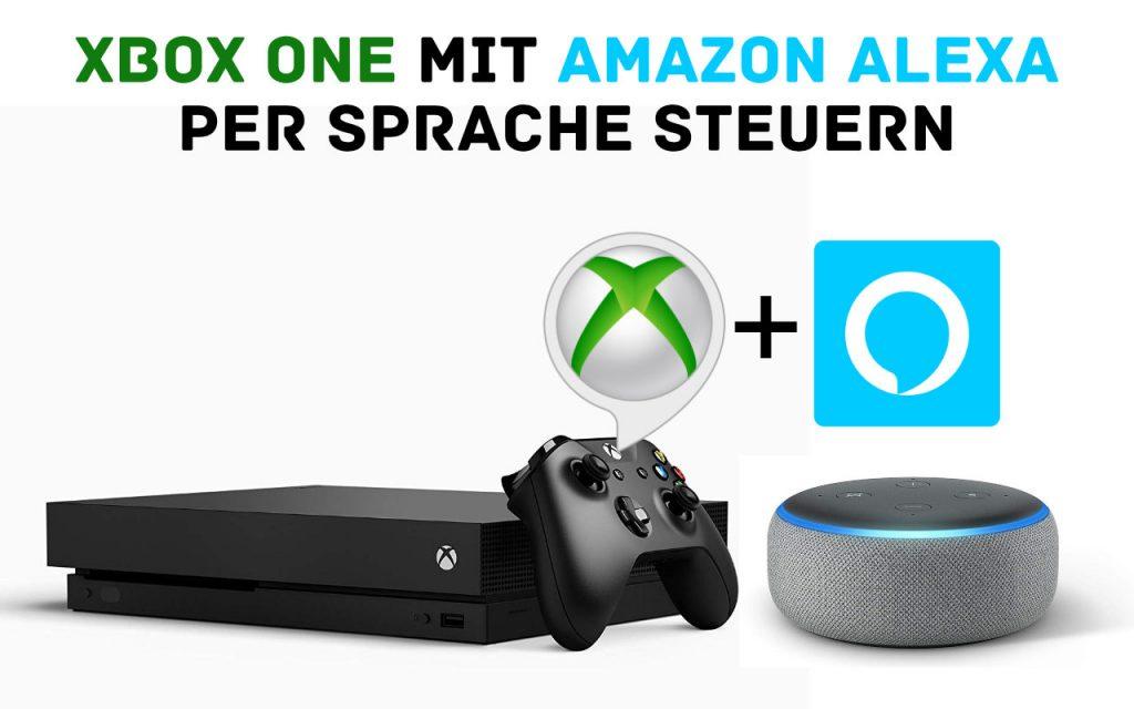 Xbox One Skill für Alexa in Deutschland verfügbar - Sprachsteuerung - Befehle für Xbox