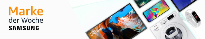 Amazon - Marke der Woche - Technik von Samsung reduziert