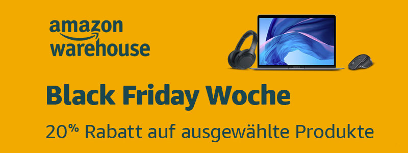 Warehouse Deals 20 Prozent Rabatt in der Black Friday Woche 2019