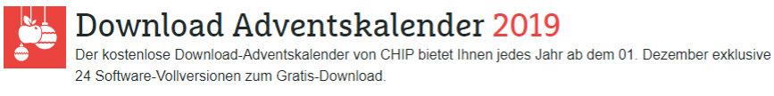 Adventskalender 2019 - Downloads bei Chip.de, PC-Welt, ComputerBild und Heise