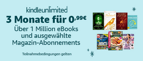 Kindle Unlimited - 3 Monate für 1 Euro