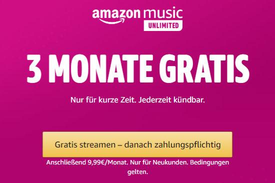 Amazon Music Unlimited - 3 Monate kostenlos für Neukunden und ggf. frühere Bestandskunden