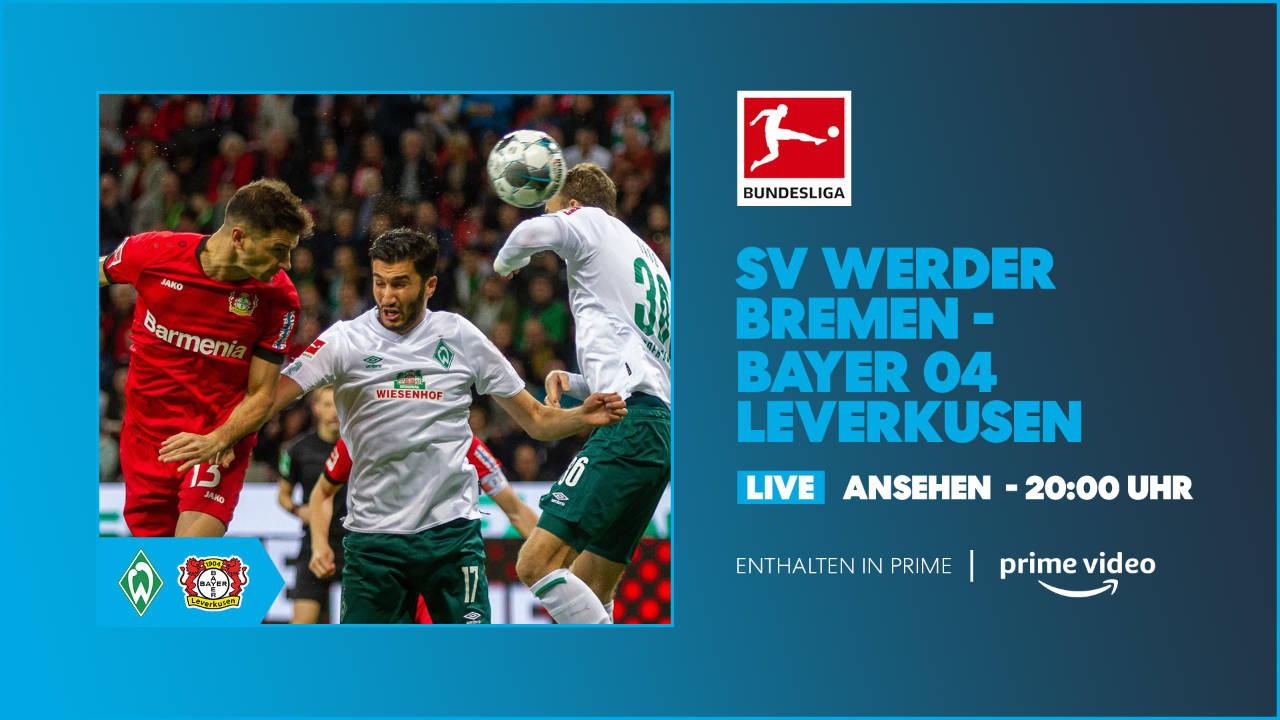 SV Werder Bremen gegen Bayer 04 Leverkusen bei Prime Video im Livestream