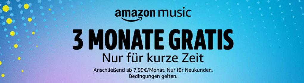 Amazon Music Unlimited - 3 Monate kostenlos für Neukunden und ggf. frühere Bestandskunden - verlängert