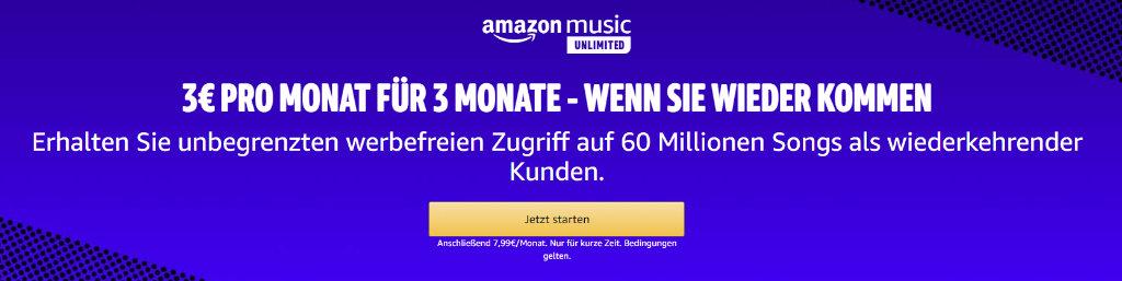 3 Monate Amazon Music Unlimited für 3 Euro - ehemalige Bestanskunden - Rückhol-Angebot