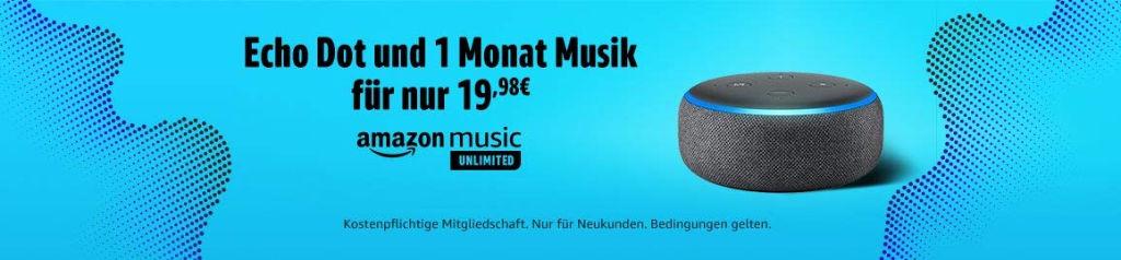 Amazon Echo Dot 3 mit Amazon Alexa für 9,99 zusammen mit 1 Monat Amazon Music Unlimited für 7,99 € (oder 9,99 € ohne Prime)