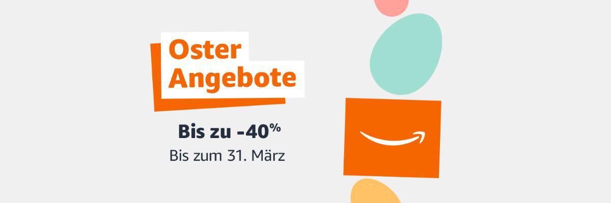 Amazon Osterangebote 2021 - bis zu 40% Rabatt - Angebote, Aktionen und Gutscheine