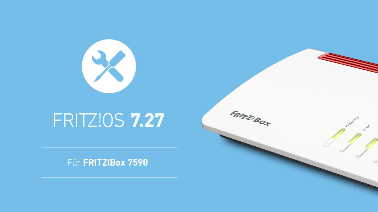 FRITZ!OS 7.27 für Fritzbox 7590 verfügbar - neustes Update Mai 2021