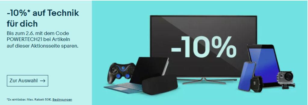 10% eBay Gutschein Mai 2021 - POWERTECH21 - Smartphones, TVs, Tablet, Gaming und mehr