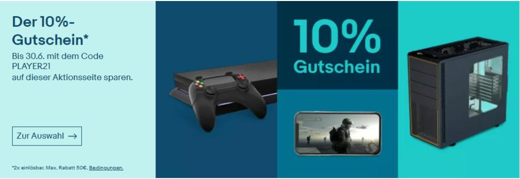 10% eBay Gutschein Juni 2021 - PLAYER21 - Gaming, PCs, Notebooks, Konsolen, Games, PC-Komponenten und mehr