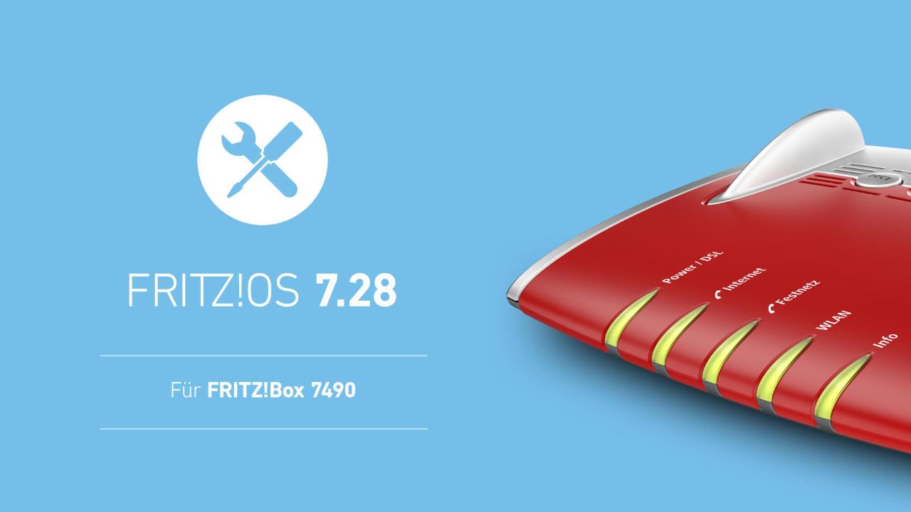 FRITZ!Box 7490 bekommt Update auf FRITZ!OS 7.28 - Verbesserungen und Fehlerbehebung