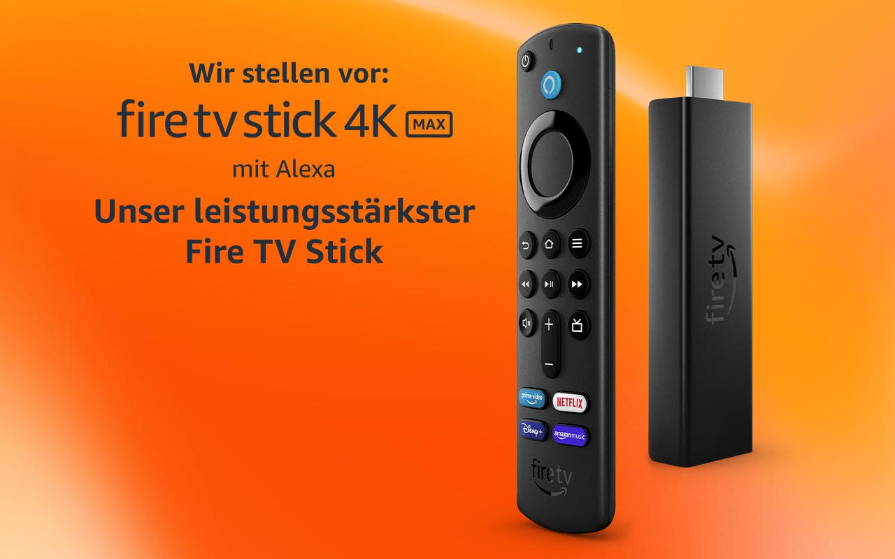 Fire TV Stick 4K Max neu vorgestellt - Vorteile, Preis, Verfügbarkeit